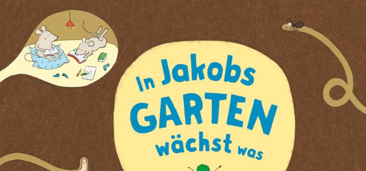 Vorlesetipp: Jakobs Garten